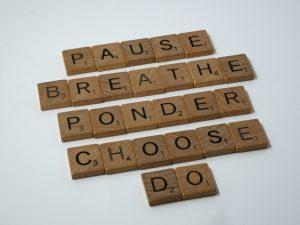 Pause Breathe Ponder Choose Do